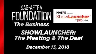 The Business: SHOWLAUNCHER - The Meeting & The Deal