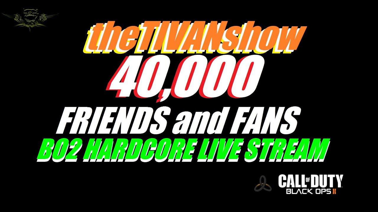 40000 friends and fans  on theTIVANshow  - on YOUTUBE