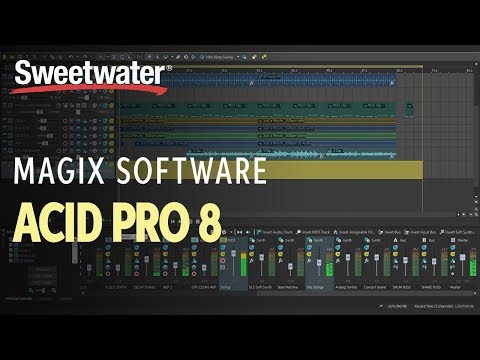 Magix ACID Pro 8 Overview  Sweetwater