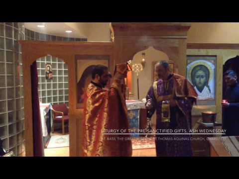 St. Basil Mission Ash Wednesday Pre-Sanctified Gifts Liturgy