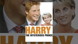 Harry The Mysterious Prince