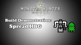 [MHW] Build Demonstration - Spread Heavy Bowgun