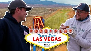 Trent's Birthday Round - The Fore Play Travel Series: Sand Hollow Resort (Championship Course)