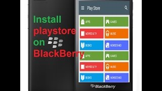 Gambar cover Install Google Play Store on BlackBerry 10 (2018) latest