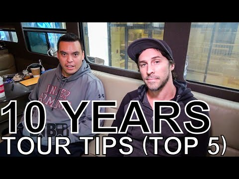 10 Years - TOUR TIPS (Top 5) Ep. 653