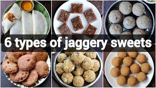 6 types of jaggery sweets recipes  healthy no sugar indian desserts  no sugar sweets for festival