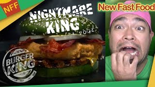 Nightmare King at Burger King with GREEN BUNS!!! - New Fast Food