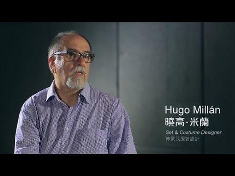 Interviewing Set & Costume Designer Hugo Millán  佈景及服裝設計 曉高‧米蘭訪問