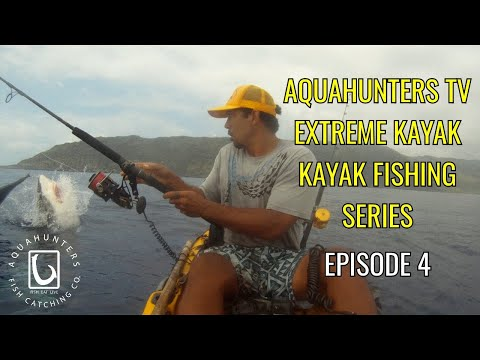 Ahtv season 1 hawaii extreme kayak fishing episode 4 for Kayak fishing hawaii