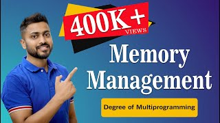 Memory Management and Degree of Multiprogramming | Operating System