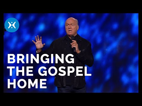 Bringing the Gospel Home (With Greg Laurie)