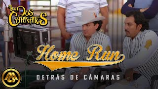 Los Dos Carnales - Home Run (Behind The Scenes)