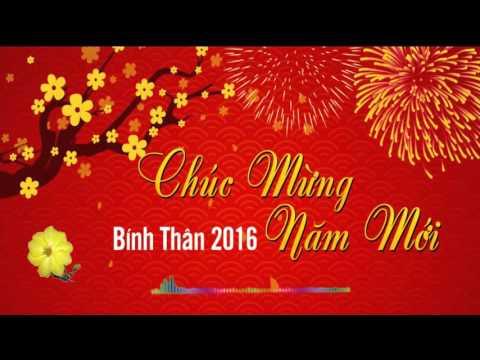 Liên Khúc  nhạc xuân 2016 remix cực mạnh - Xuân Yêu Thương