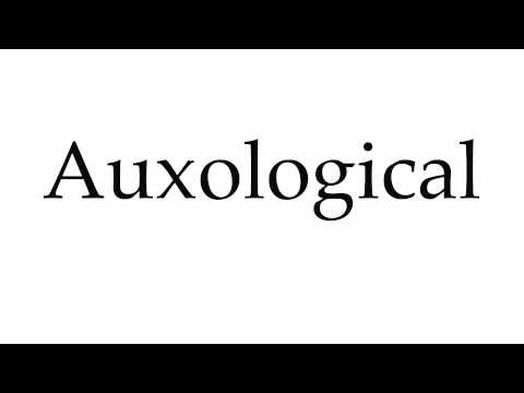 How to Pronounce Auxological