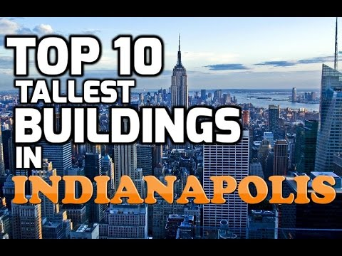 Top 10 Tallest Buildings in INDIANAPOLIS