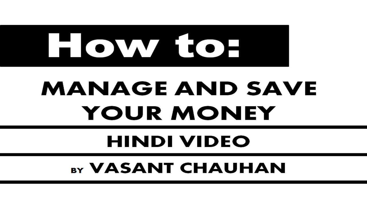 How To Manage And Save Your Money Tips In Hindi Youtube
