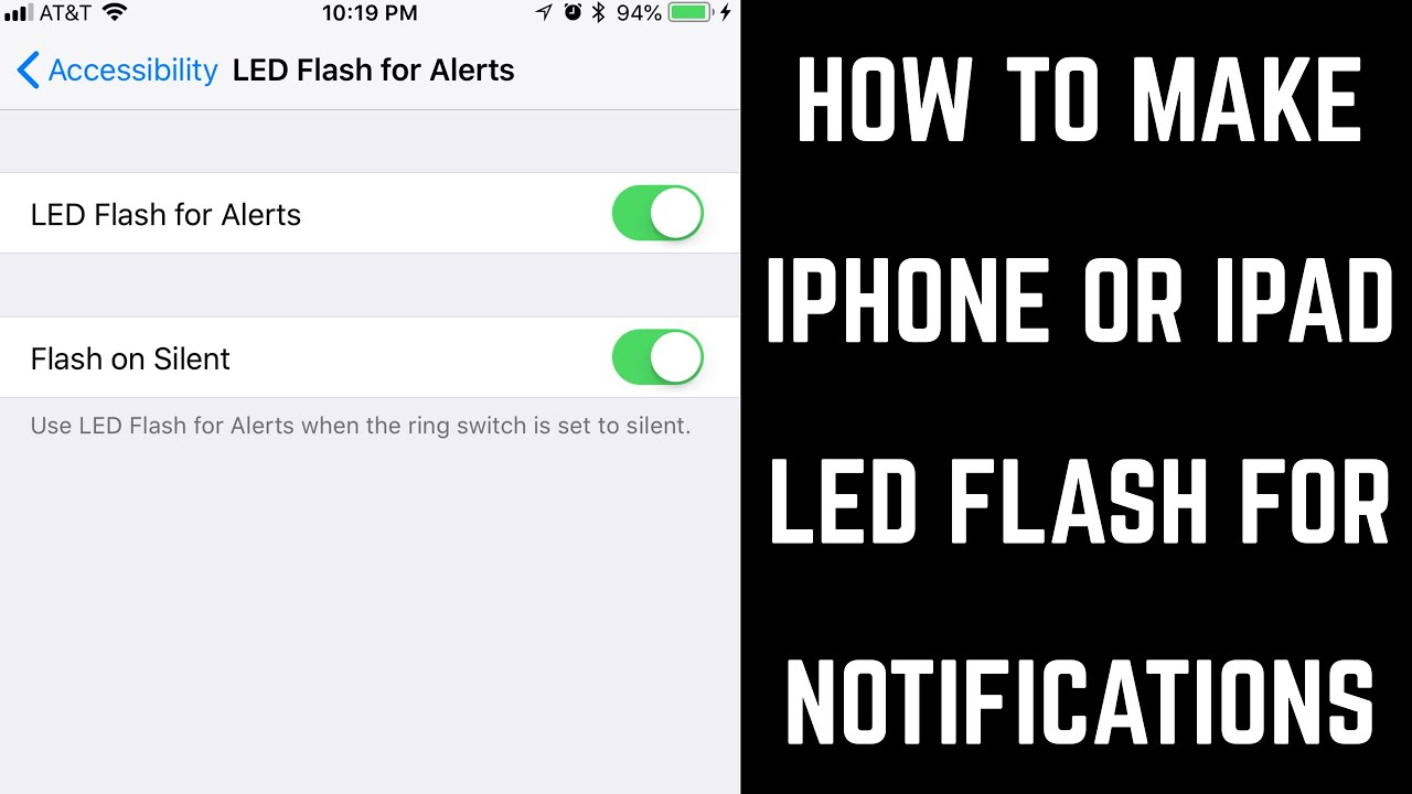 How to Make iPhone or iPad LED Flash for Notifications