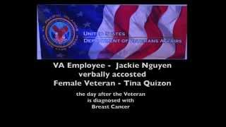 VA Employee Verbally Accosted Female Veteran Tina Quizon diagnosed with Breast Cancer