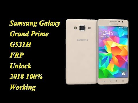 Samsung Galaxy Grand Prime G531H FRP Unlock 2018
