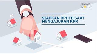 Siapkan BPHTB saat mengajukan KPR
