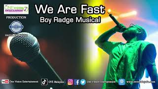 We Are Fast   Michael Rao   MC DV   Cobatra   Jey Raggaveindra   One Vision Entertainment