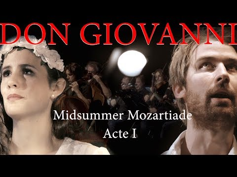 Don Giovanni -  Mozart - Brussels 2017 Act I