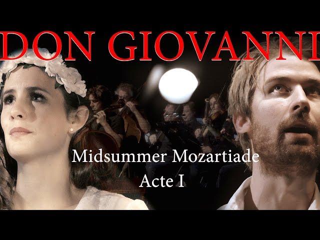 Mozart - Don Giovanni - Acte 1 - LIVE 4K