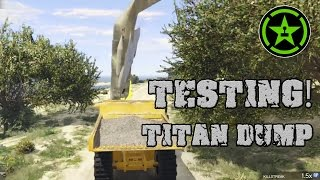 TESTING! - Titan Dump