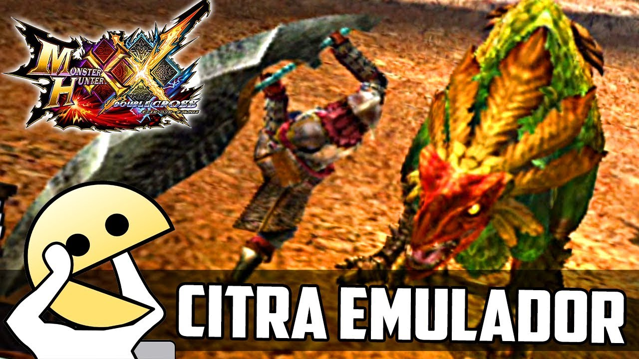 Monster Hunter Double Cross: Probando el MHXX en Citra 3DS Emulador en  Español