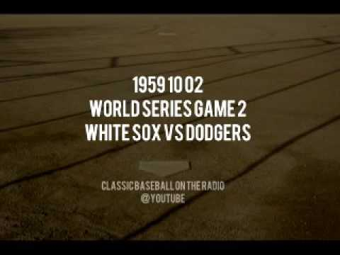 1959 10 02 World Series Game 2 White Sox vs Dodgers OTR Radio Broadcast