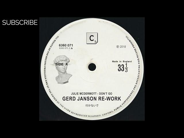 Julie McDermott - Dont Go (Gerd Janson Re-work)