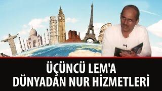 Ali Uçar - Üçüncü Lem'a - Almanya - Dünyadan Nur Hizmetleri