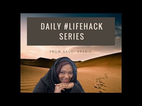 Daily Life Hack series: 1 from Saudi Arabia!