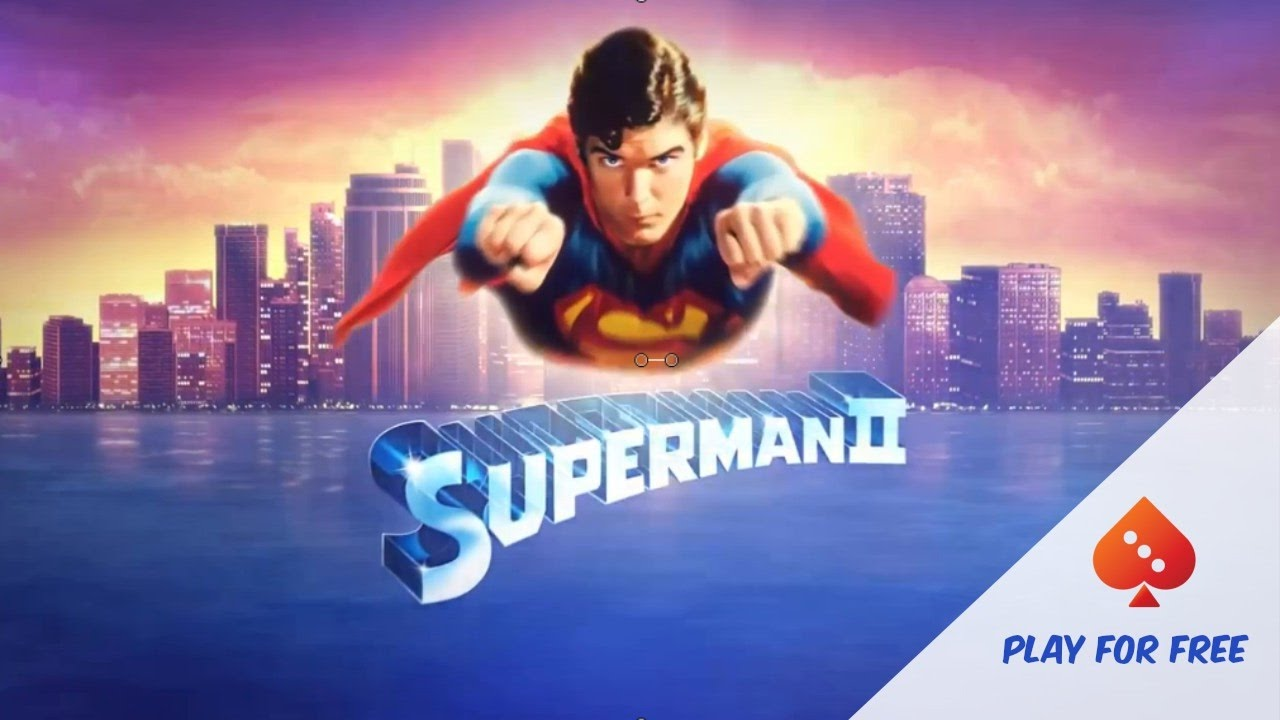 Spiele Superman II - Video Slots Online