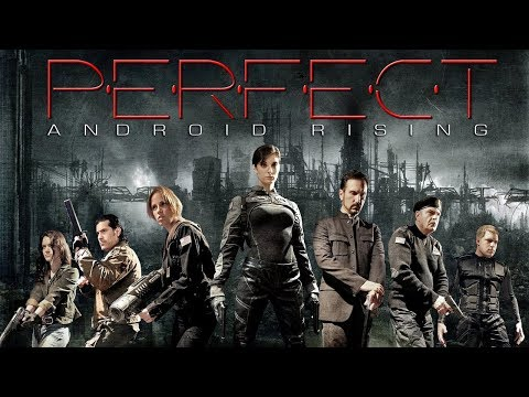 Perfect Android Rising (Entire Action Movie, Full Length, HD) Free Sci-Fi Drama Feature Film