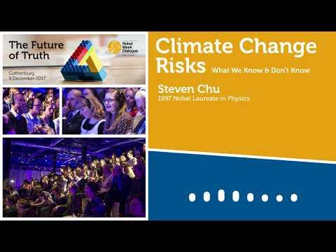 Climate Change Risks - Steven Chu