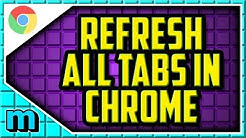 HOW TO REFRESH ALL CHROME TABS AT ONCE WORKING 2019 (EASY) - How To Reload All Tabs In Chrome