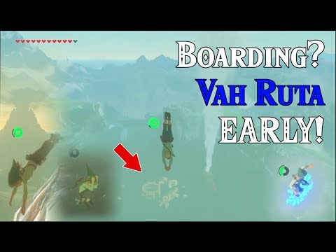 Boarding? Ruta EARLY! ..success in Zelda breath of the wild (Viewers Request)