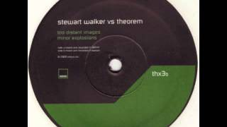 Theorem vs. Stewart Walker - Too Distant Images