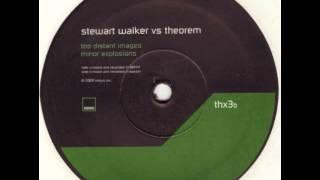 Theorem vs. Stewart Walker - Too Distant Images