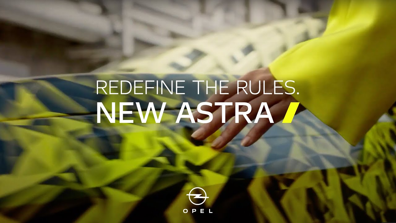 New Opel Astra | Redefine The Rules