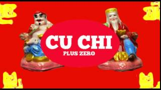 Cu Chi Plus Zéro is coming !