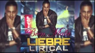 reggaeton 2015 nuevo liebre lirical ft plan b bien mala