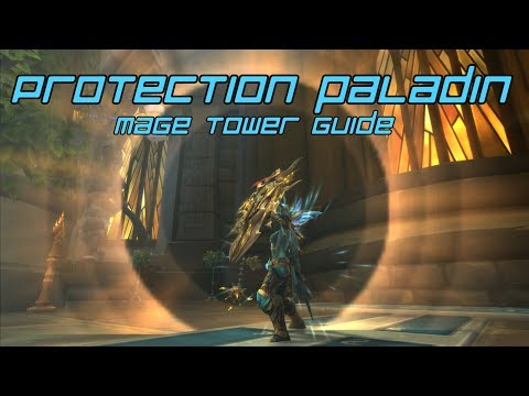 Protection Paladin Mage Tower Challenge Guide: The Highlord's Return