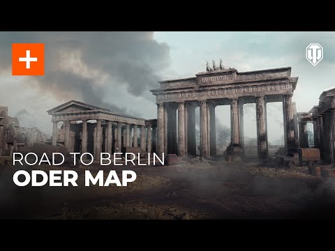 Berlin: Oder Map - Explore historic Berlin in World of Tanks!