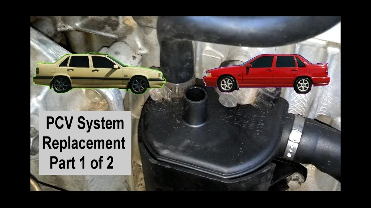 medium resolution of pcv system change replacement for volvo 850 s70 v70 1994 1998 pt 1 of 2 votd