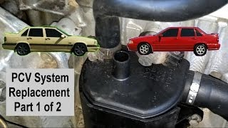 Volvo 850, S70, V70 PCV system change replacement Pt 1 of 2 - Auto Repair Series