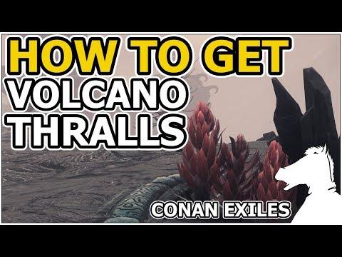 How to get Volcano Thralls | CONAN EXILES - YouTube