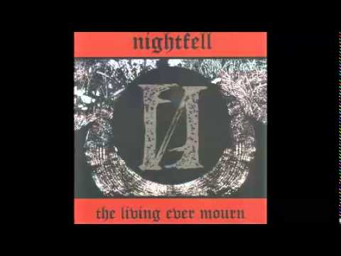 Nightfell - The Living Ever Mourn (Member of Tragedy, Severed Head Of State, Warcry ... )