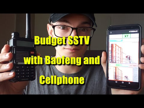 SSTV On A Budget - Baofeng Radio And Cellphone